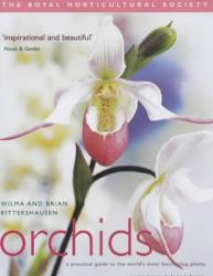 RHS Orchids: A Practical Guide to the World's Most Fascinating Plants